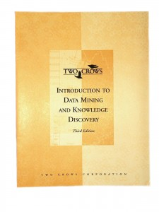 Free Data Mining Tutorial Booklet Two Crows Consulting